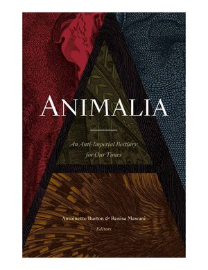Book cover of Burton's Aniamalia:  An Anti-Imperial Bestiary for Our Times